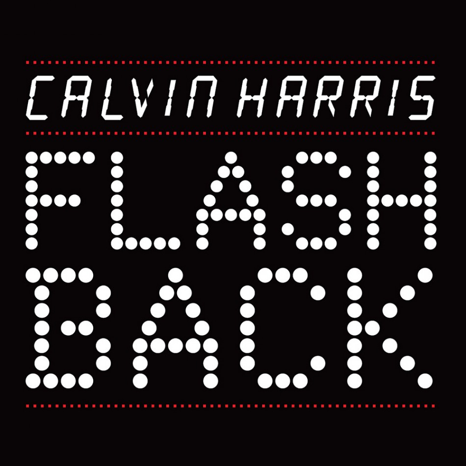 RELEASES - Calvin Harr... Calvin Harris I Need Your Love Album Cover