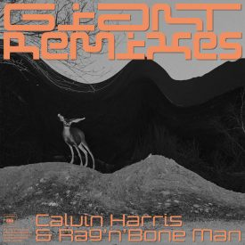 Calvin Harris & Rag'n'Bone Man – Giant Remixes